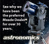 See why Astronomics has been the preferred Meade Dealer for over 30 years.