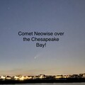 Comet Neowise over Chesapeake Bay