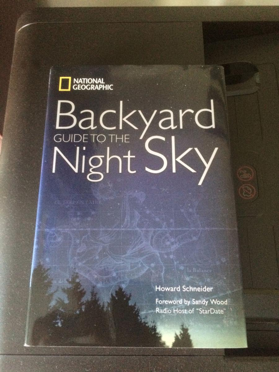 National Geographic Backyard Guide To The Night Sky Deluxe Edition